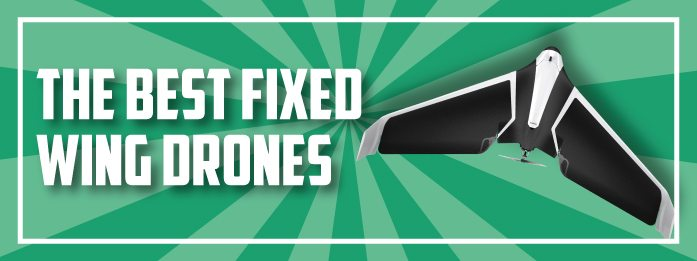 the best fixed wing drones