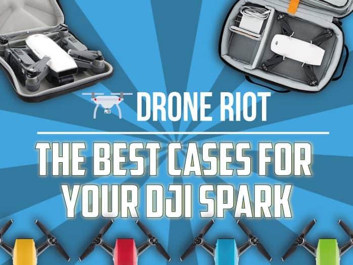 Best DJI Spark Cases
