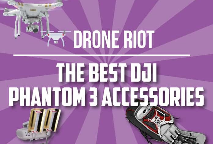 best dji phantom 3 accessories