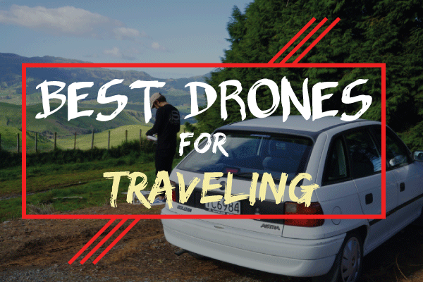 best drones for traveling